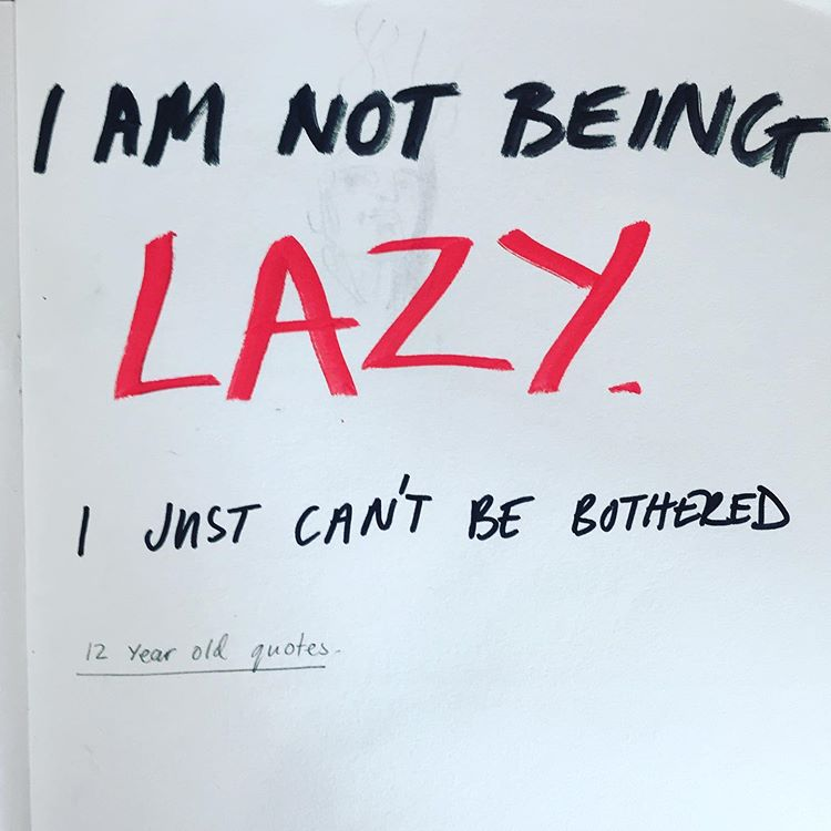 I'm not Lazy, I just can't be bothered
